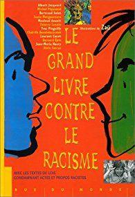 Le grand livre contre le racisme par Mouloud Aounit