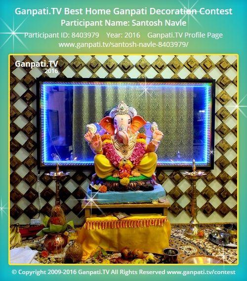 Santosh Navle Home Ganpati Picture 2016. View more pictures and videos of Ganpati Decoration at www.ganpati.tv
