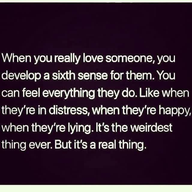 A Sixth Sense Pictures Photos And Images For Facebook Tumblr Pinterest And Twitter Boyfriend Quotes Relationships Dating Quotes Daily Love Quotes