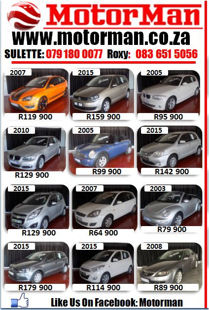 Finance Available! Like Us on Facebook: motorman www.motorman.co.za Whatsapp Or Call: 079 180 0077 or 083 651 5056 E and OE