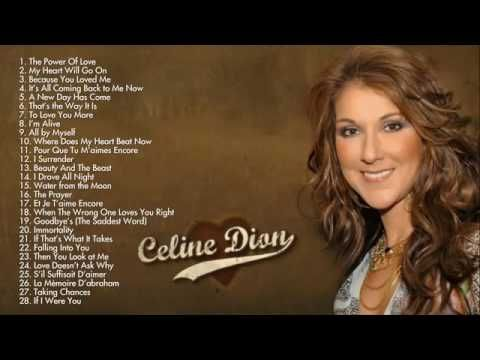 Celine Dion Greatest hits full album new 2015 edition Best songs of Celine Dion , dashmpd http 3 - YouTube