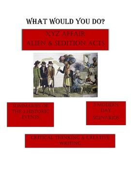 """XYZ Affair and Alien & Sedition Acts """"What Would You Do?"""""""