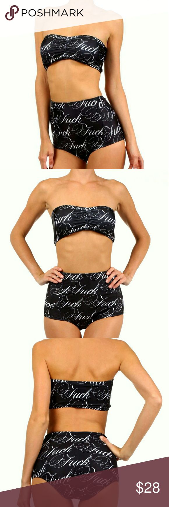 PopRageOus 'Fuck' Black & White High Waist Bikini This is a brand new bikini with tags and liner. Super cute black bikini with Fuck from PopRageOus. It is height waist and bandeau top. Selling for a great price because material on the back of the bikini bottom is a little flawed I posted a photo, not extremely noticeable especially when on.  87% Poly 18% elastane PopRageOus Swim