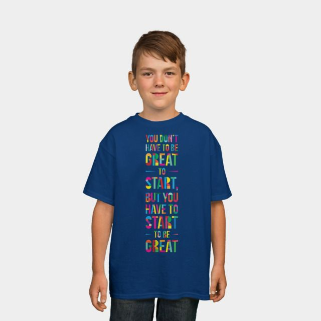 Start! Kids Tee by Fimbis available as a T Shirt, Phone Case, Tank Top, Crew Neck, Pullover and Zip.  #fashion #quote #typography #rainbow #colorful #quotation #geometric #kidsfashion #children