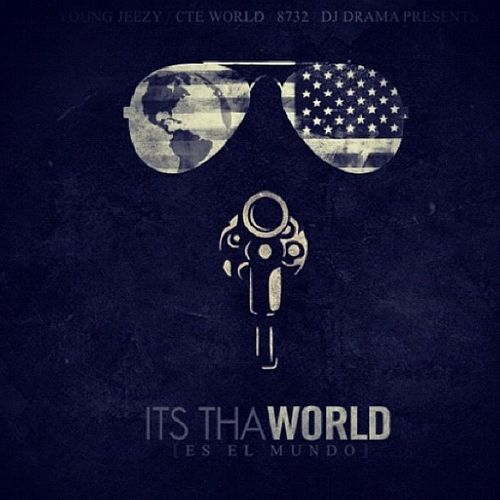Young Jeezy - Its Tha World