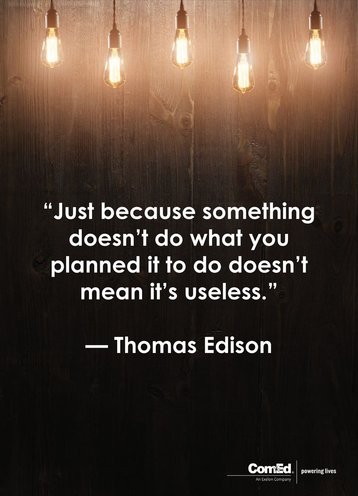 19 best inspirational quotes images on pinterest inspire quotes we hope todays comed thomas edison quote lights the way to a better world fandeluxe Image collections