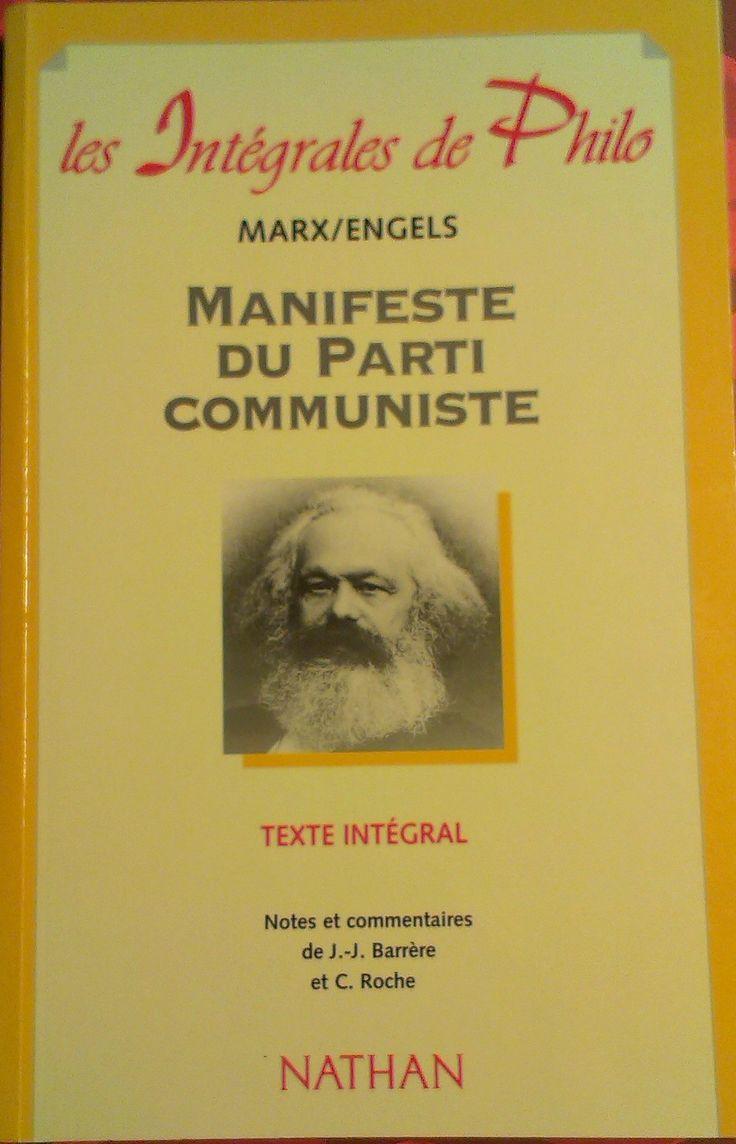 MARX, Karl; ENGELS, Friedrich. Manifeste du Parti communiste. Notes et commentaires Jean-Jacques Barrère et Christian Roche. Paris: Nathan, 1999. 128 p. (Les Intégrales de Philo; 12)  ISBN 2-09-182506-X.