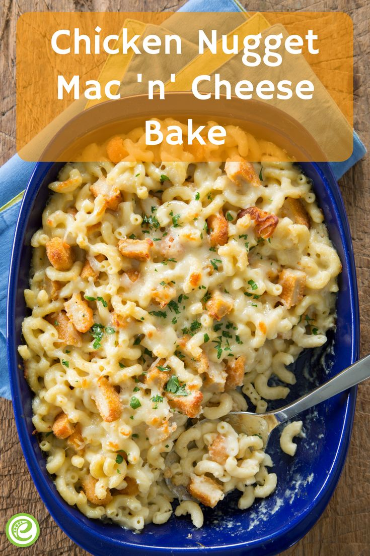 Chicken Nugget Mac N Cheese Bake Emeals Com In 2019 Chicken Nugget Recipes Baked Chicken