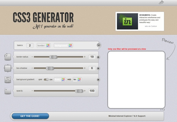 Ten CSS3 and HTML5 tools:  CSS3 Generator,  Ultimate CSS Gradient Generator,  Can I Use,  CSS3 Cheat Sheet,  Modernizr,  CSS3 Button Maker,  CSS3 Drop Shadow Generator,  CSS3 Builder,  CSS3 Pie,  CSS Lint