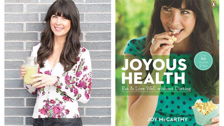 A Healthy Eating Q&A With Joyous Health's Joy McCarthy