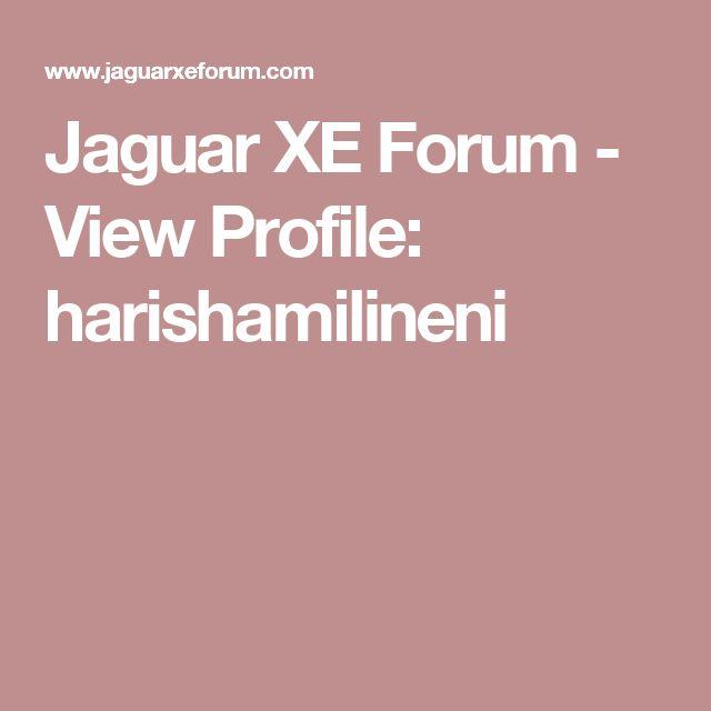 Jaguar XE Forum - View Profile: harishamilineni