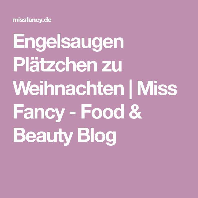 Engelsaugen Plätzchen zu Weihnachten | Miss Fancy - Food & Beauty Blog