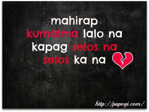 Sad Quotes About Love And Pain Tagalog : of Tagalog Love Quotes Online Sad Tagalog Quotes Selos Love Quotes ...
