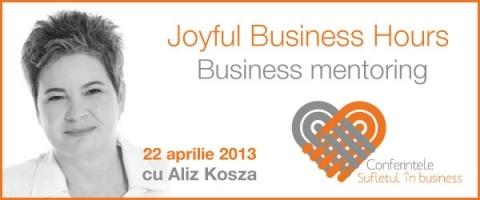 "Aliz Kosza - Conferinta ""Joyful Business Hours"" - 22 aprilie 2013"