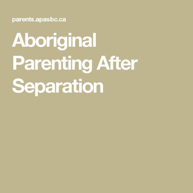 Aboriginal Parenting After Separation