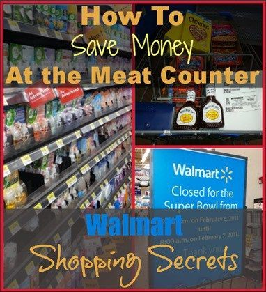 Walmart Shopping Secrets: How To Save Money at The Meat Counter http://www.groceryshopforfreeatthemart.com/walmart-shopping-secrets-how-to-save-money-at-the-meat-counter/