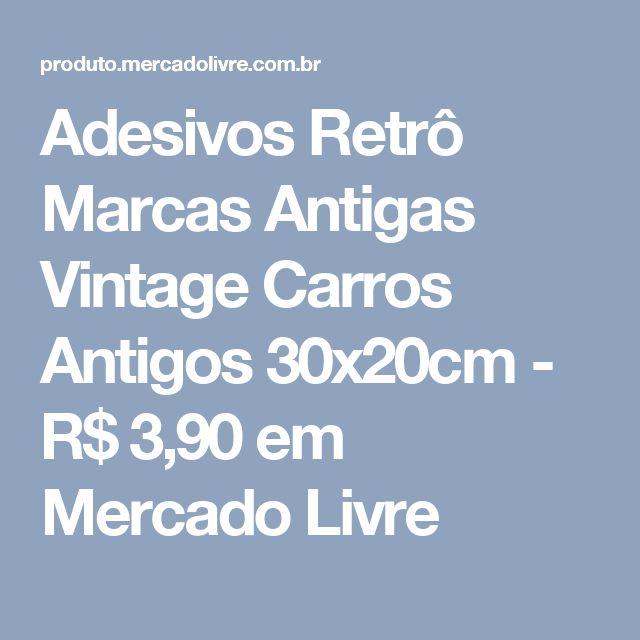 Adesivos Retrô Marcas Antigas Vintage Carros Antigos 30x20cm - R$ 3,90 em Mercado Livre
