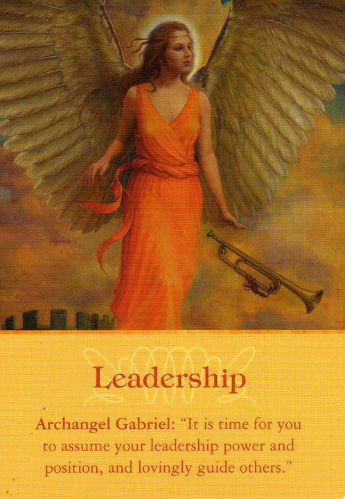 """Daily Inspirational Message 1/22/2014 Leadership Archangel Gabriel, """"It is time for you to assume your leadership power and position, and lovingly guide others.  Read entire message here http://www.soulfulheartreadings.com/daily-inspirational-angel-messages/leadership/"""