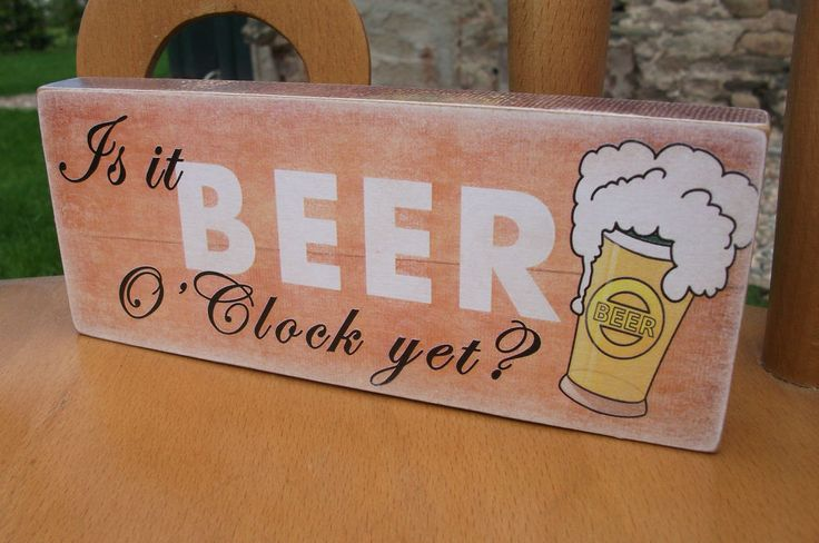 Is it beer o clock yet, dad, fathers day, gift for dad, funny, HANDMADE plaque