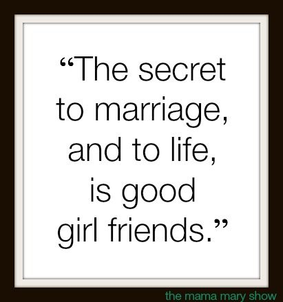 quotes on marriage and good friends
