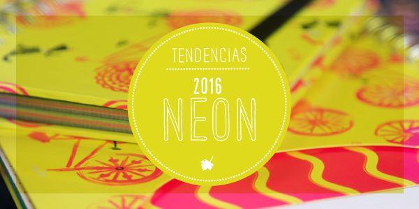 Tendencia 2016: Neón.
