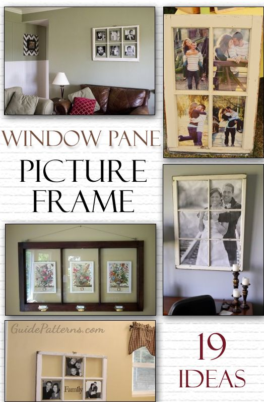 19 DIY Window Pane Picture Frame Ideas