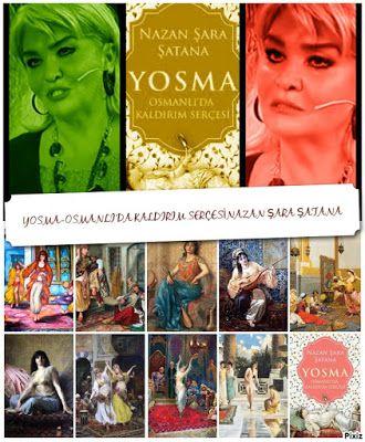 kitaplar:    Yosma – Osmanlı'da Kaldırım SerçesiD&R ve Kitap...