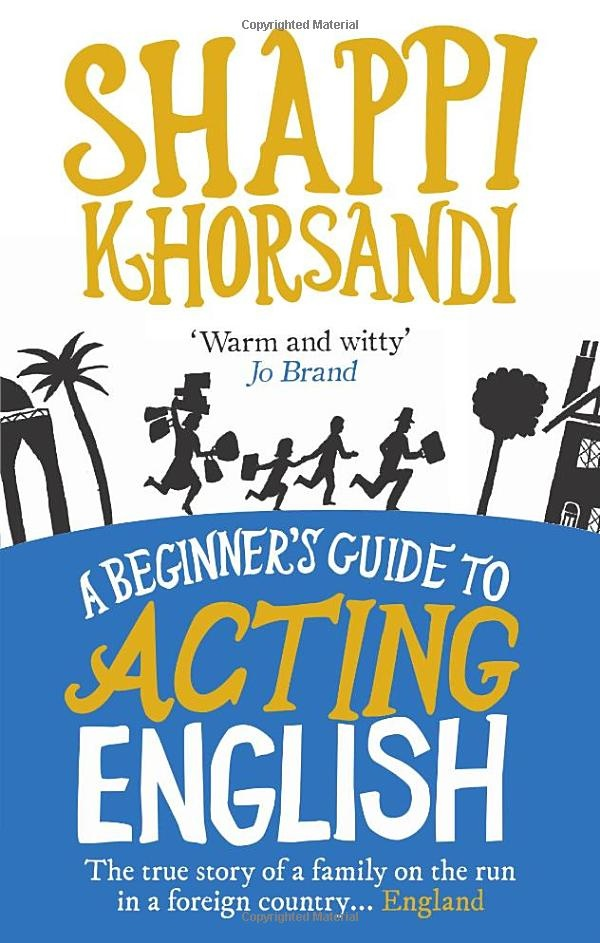 WANT to read :A Beginner's Guide To Acting English- Shappi Khorsandi  #Books