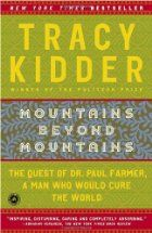 Memories From Books: Mountains Beyond Mountains - The Quest of Dr. Paul Farmer, A Man Would Cure The World by Tracy Kidder