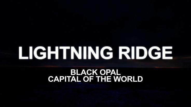 lightning ridge intro 2