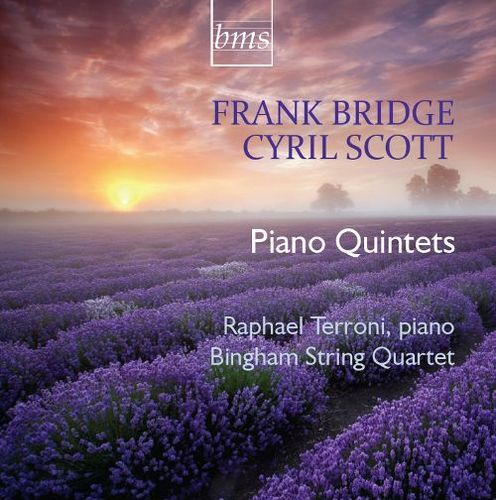 Frank Bridge, Cyril Scott: Piano Quintets [CD]