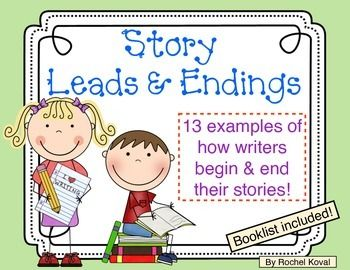 **UPDATED BEST SELLER!** This pack includes both Story Leads and Story Endings with explanation cards and booklists.   Hooking your audience from the beginning is very important when writing a story. How the writer ends the story is as equally as important. This pack includes a variety of story leads and endings authors use when writing. You and your students can explore various texts during reading workshop or writing workshop. Your students can experiment and apply the choices to ...