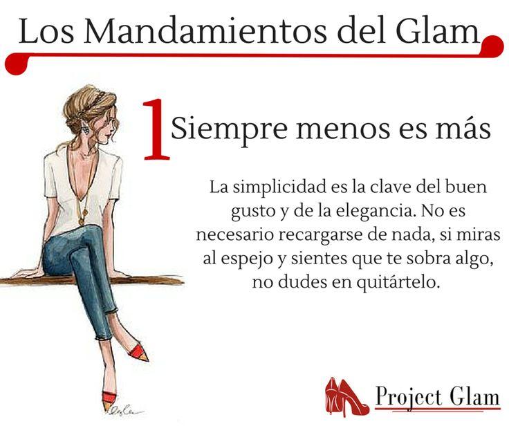 1. Los mandamientos del Glam. Siempre menos es más.