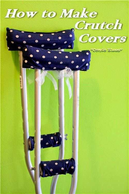 How to make padded crutch covers. They keep the crutches from rubbing you under the arms and from getting blisters on your hands.