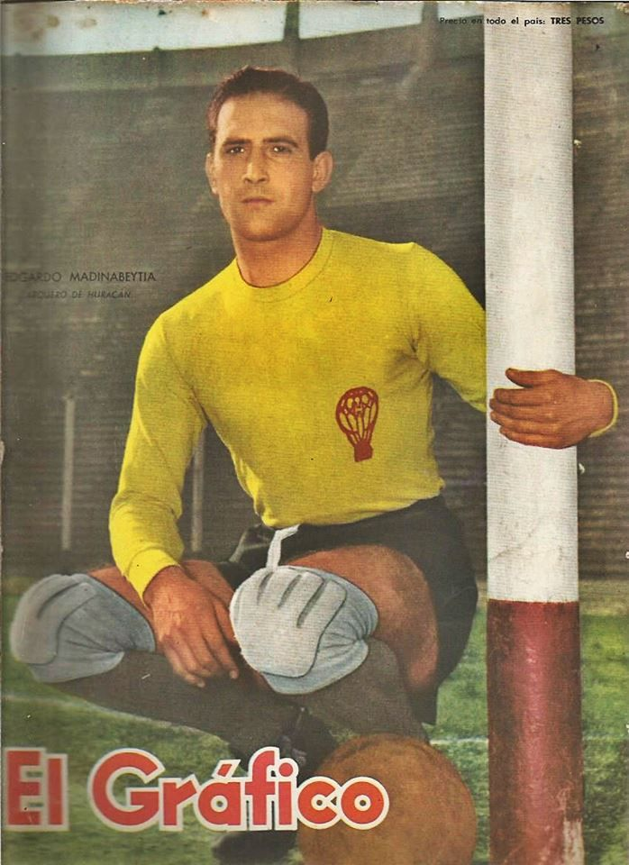 """He was called """"Basque"""" (""""El Vasco"""") due to his roots or """"Spider"""" (""""La Arana Guacha"""") for his posture and agility, Edgardo Madinabeytia defended goal of Huracan for the whole 50's. Later he continued his career in Europe and won some trophies with Atletico Madrid. Here he appears on the cover of """"El Grafico"""" magazine of 16th August 1957"""