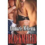 Blackmailed (Paperback)By Annmarie McKenna