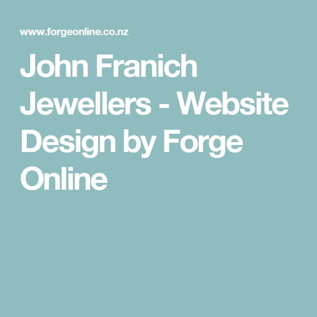 John Franich Jewellers - Website Design by Forge Online
