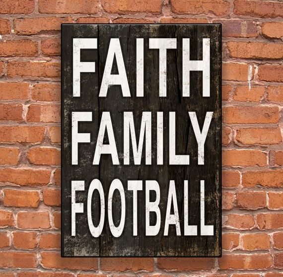 Faith Family Football handmade wooden sign.  Approx. 13x19x3/4 inches