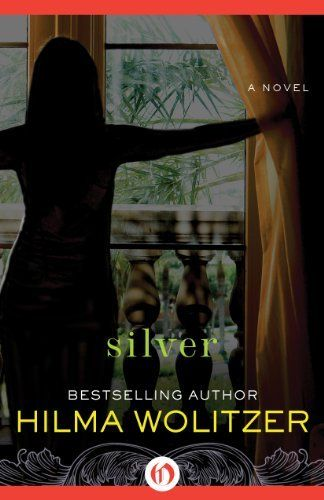 Silver: A Novel by Hilma Wolitzer. $13.19. Publisher: Open Road (January 29, 2013). 294 pages. Author: Hilma Wolitzer