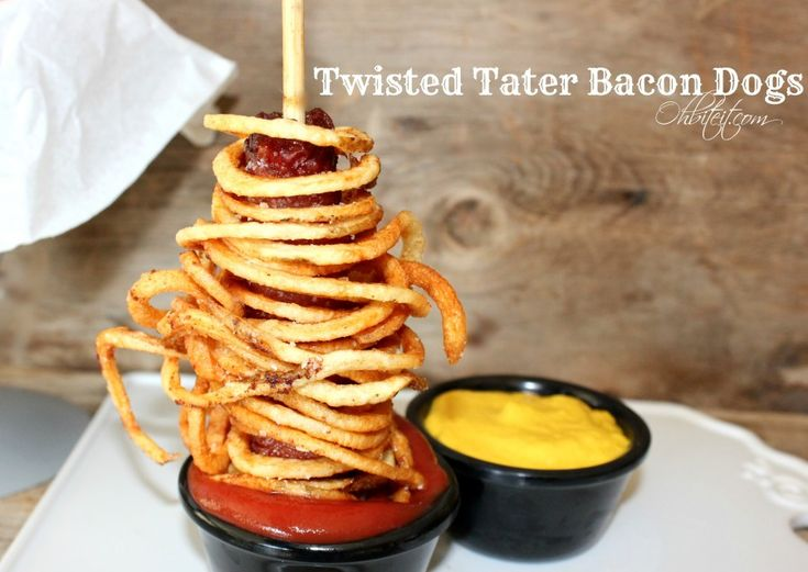 Twisted Tater Bacon Dogs. Willa would inhale.
