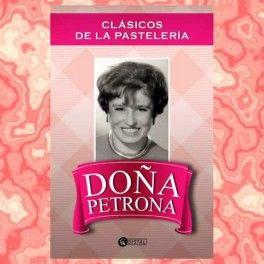 Categoría: Libros - Producto: Clasicos De La Pastelera - Doña Petrona - Envase: Unidad - Presentación: X Unid.