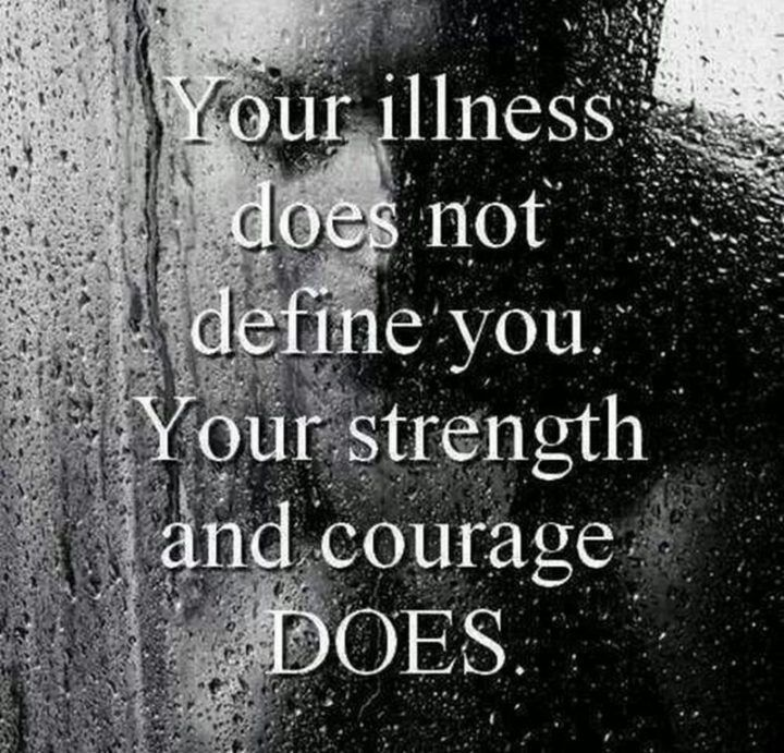 53 Sick Quotes And Images About Being Sick And Overcoming It Sick Quotes Quotes About Strength In Hard Times Quotes About Strength