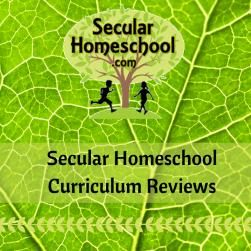 Directory of Secular Homeschool Curriculum Reviews at SecularHomeschool.com