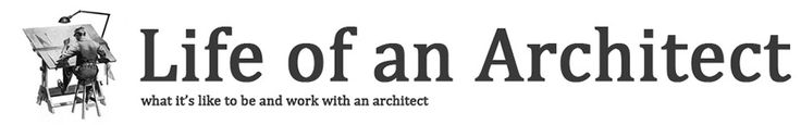 Life of an Architect
