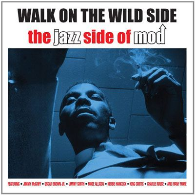 Walk on the Wild Side: The Jazz Side of Mod gathers 32 tracks recorded primarily between 1957 and 1962. Although R&B ravers Booker T. & the MG's and Bill Doggett show up, and there are a couple of cuts that have a bit of splashy Hollywood swing to them. However this is primarily grooving soul-jazz from the likes of Jimmy Smith, King Curtis, Herbie Hancock, Jimmy McGriff, and Brother Jack McDuff, music that makes for a cool swinging party. Monsieur EZ~BEAT rates 7 of 10.