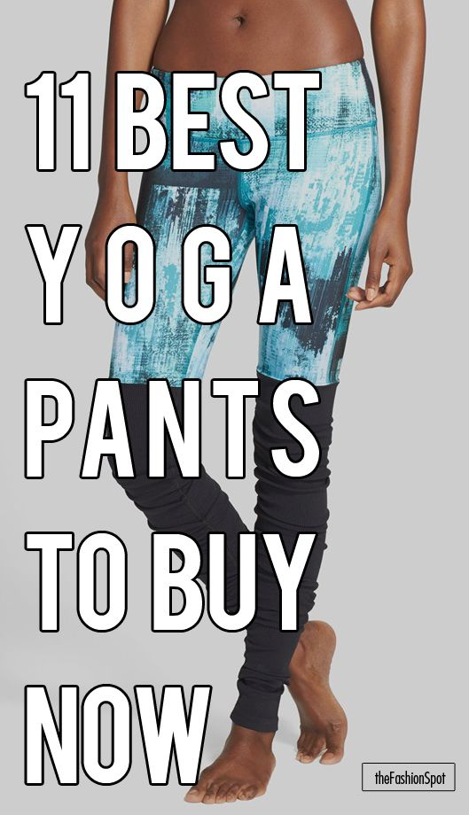 We chose the best yoga pants for you