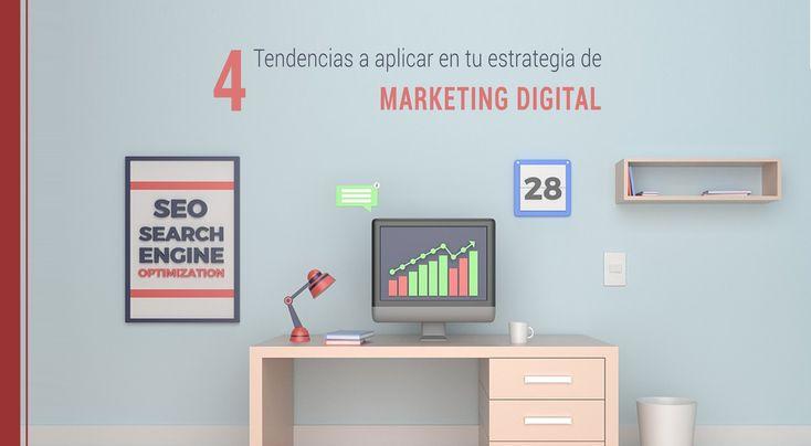 Para que tu empresa esté a la altura de las nuevas exigencias del mercado, te revelaremos 4 tendencias para aplicar en tu estrategia de marketing digital.
