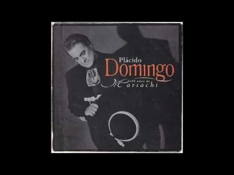 Plácido Domingo - 100 Años de Mariachi 1999 (CD COMPLETO) - YouTube