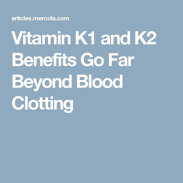 Vitamin K1 and K2 Benefits Go Far Beyond Blood Clotting