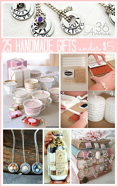 DIY:  25 Handmade Gifts Under $5 - there are some great ideas here!